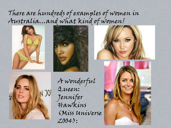 There are hundreds of examples of women in Australia…and what kind of women!                    A wonderful               ...
