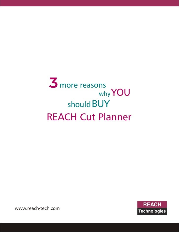 3 more reasons                            why   YOU                     should BUY            REACH Cut Plannerwww.reach-t...