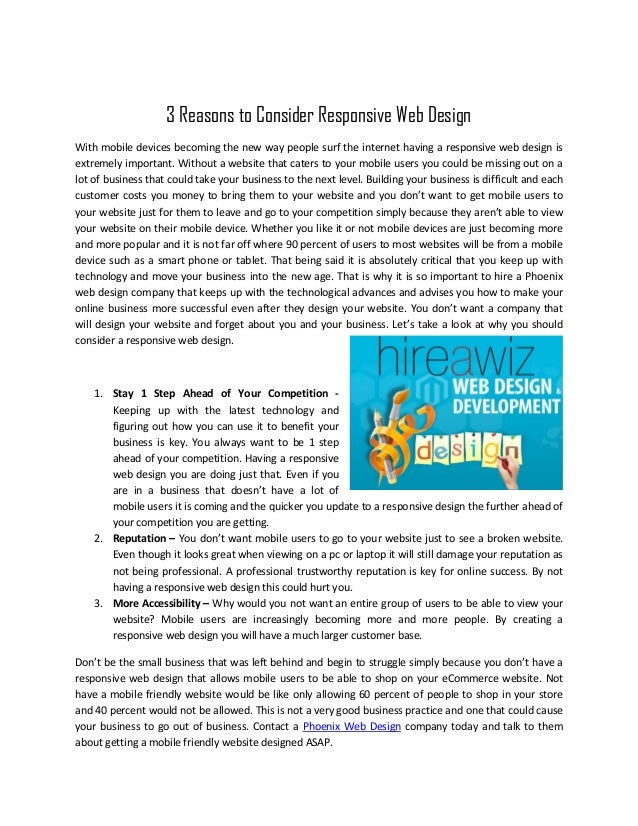 3 Reasons to Consider Responsive Web DesignWith mobile devices becoming the new way people surf the internet having a resp...