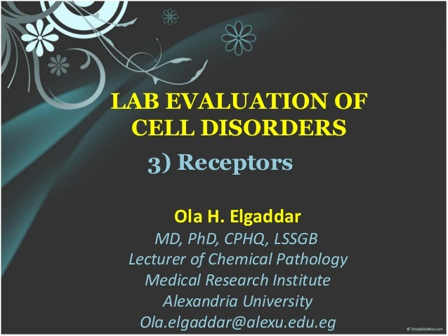 3) Cell Receptors, Ola Elgaddar