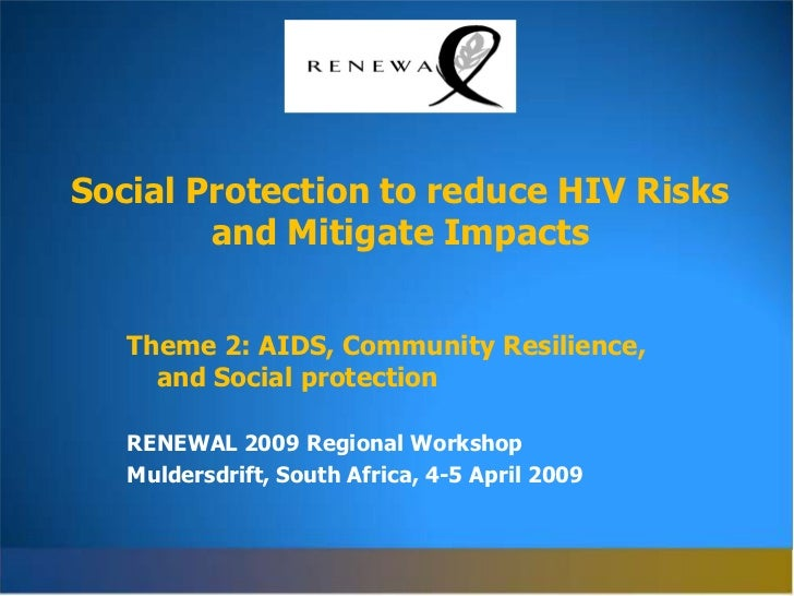 Social Protection to reduce HIV Risks and Mitigate Impacts