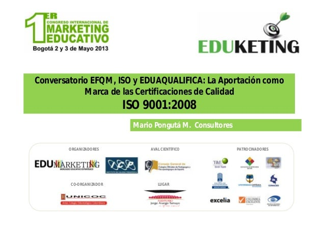 EduketingColombia- ISO 9001-2008-Mario Pongutá