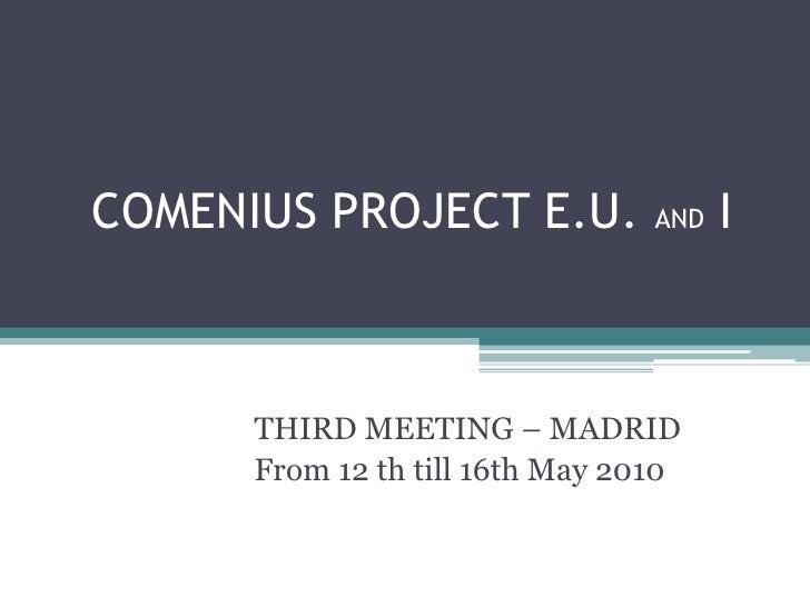 3ª reunião em madrid   projecto eu and i
