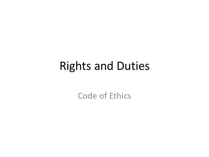 3 rights and duties