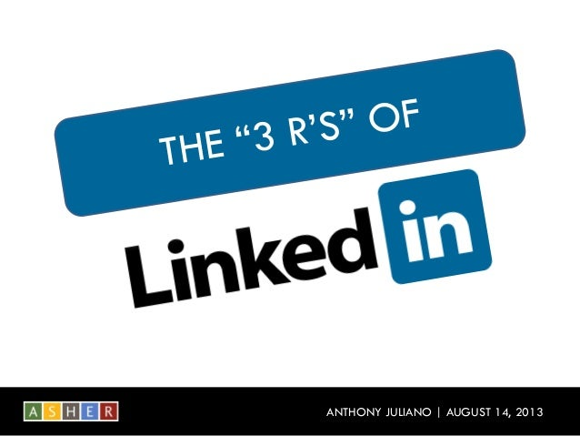 "The ""3 R's"" of LinkedIn: A Formula for Making the Most of Your Time"