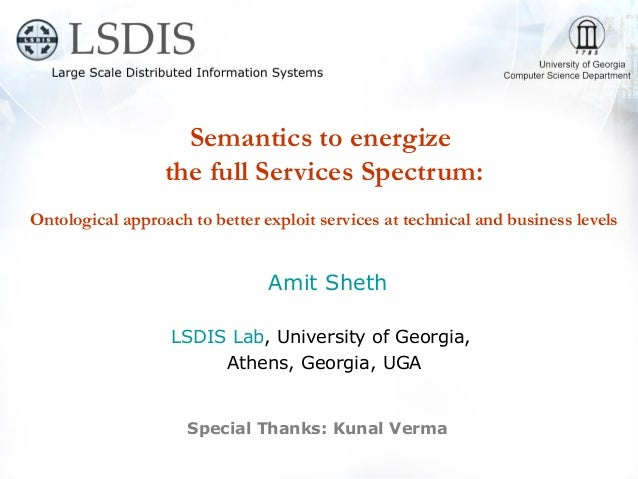 Semantics to energize  the full Services Spectrum: Ontological approach to better exploit services at technical and business levels