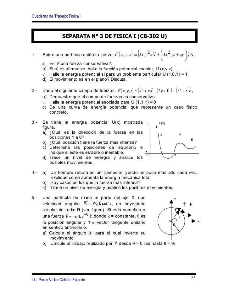 Cuaderno de Trabajo: Física I                  SEPARATA N° 3 DE FISICA I (CB-302 U)1.-                                    ...