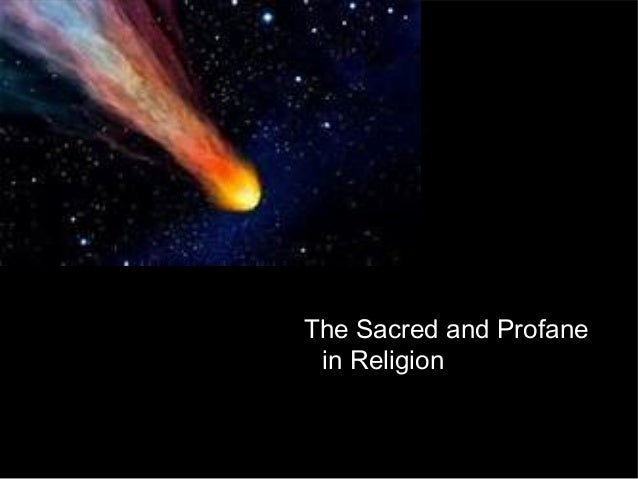 The Sacred and Profanein Religion