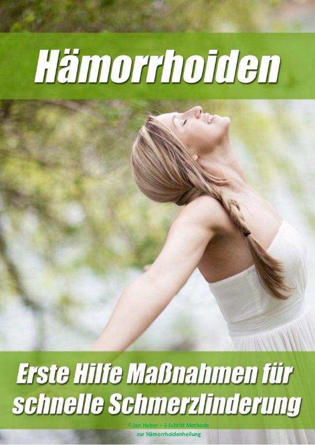© Jan Huber – 3 Schritt Methode zur Hämorrhoidenheilung