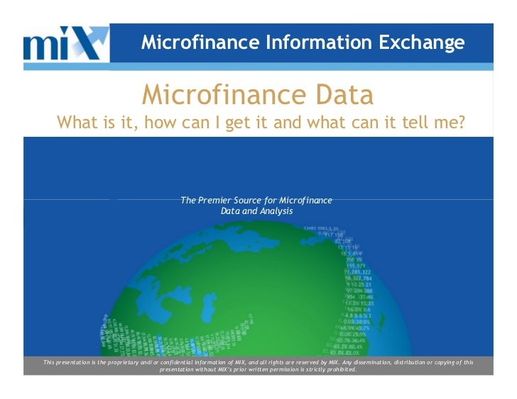 Microfinance Information Exchange                                     Microfinance Data     What is it, how can I get it a...