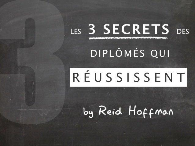 Les 3 secrets des diplômés qui réussissent