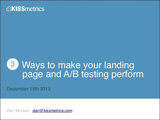 3 secrets to perfecting your landing pages and AB tests