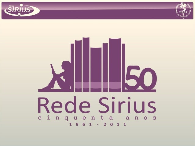 3º seminário interno Rede Sirius  de Bibliotecas UERJ