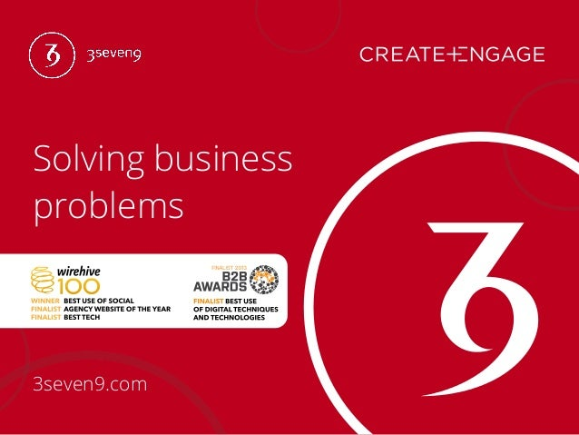 Solving Business Problems - An introduction to 3seven9