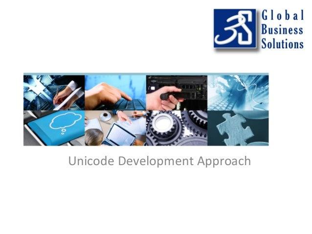 Unicode Development Approach
