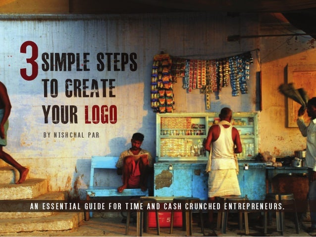 3 simple steps to create your company logo - An essential guide for entrepreneurs