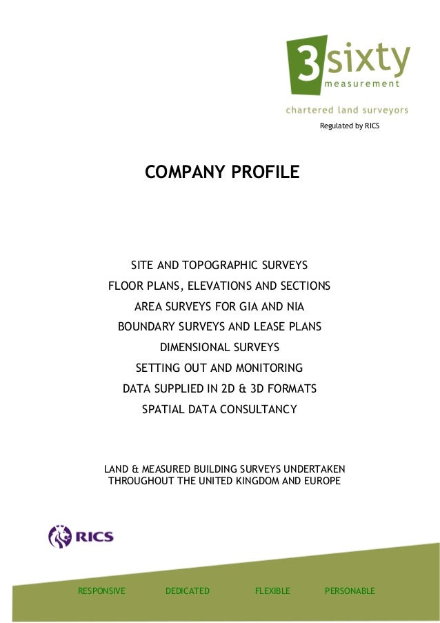 Regulated by RICS               COMPANY PROFILE             SITE AND TOPOGRAPHIC SURVEYS      FLOOR PLANS, ELEVATIONS AND ...