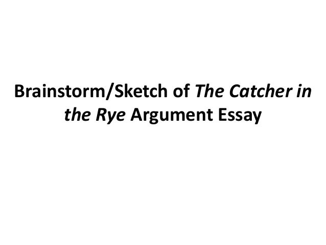Catcher and the rye essay