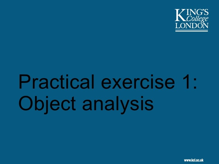 Practical exercise 1: Object analysis