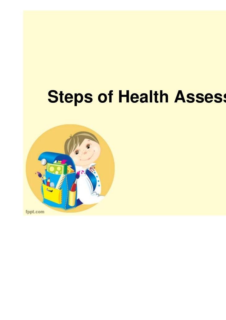 3 steps of health assessment