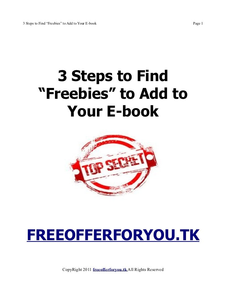 """3 Steps to Find """"Freebies"""" to Add to Your E-book                                 Page 1             3 Steps to Find       ..."""