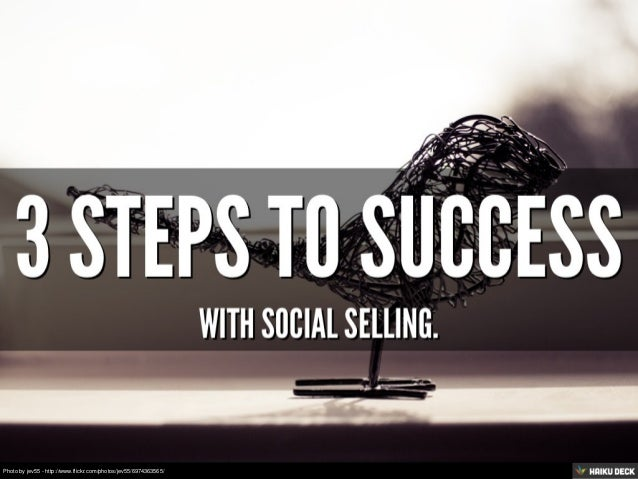 3 Steps To Success With Social Selling.