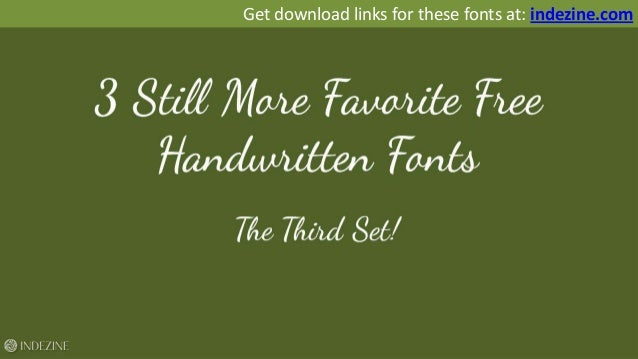 3 Still More Free and Favorite Handwritten Fonts