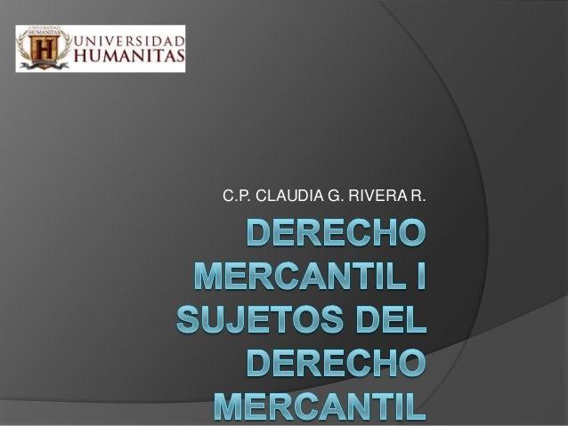 C.P. CLAUDIA G. RIVERA R.