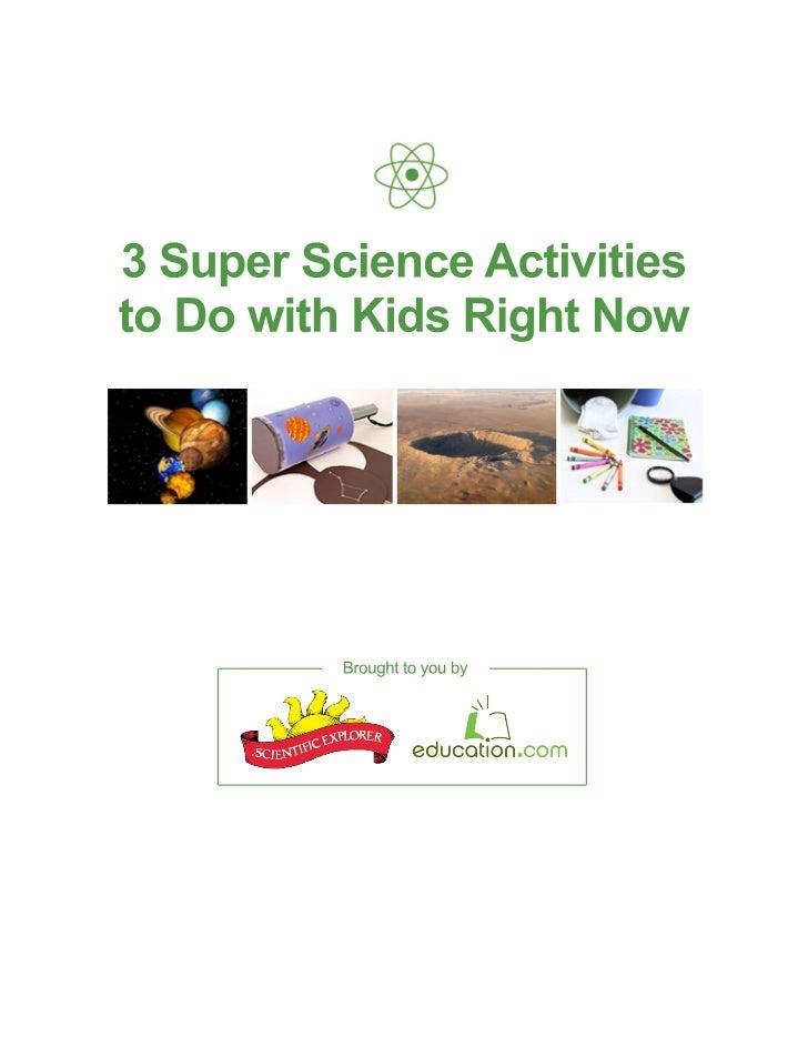 3 Super Science Activities