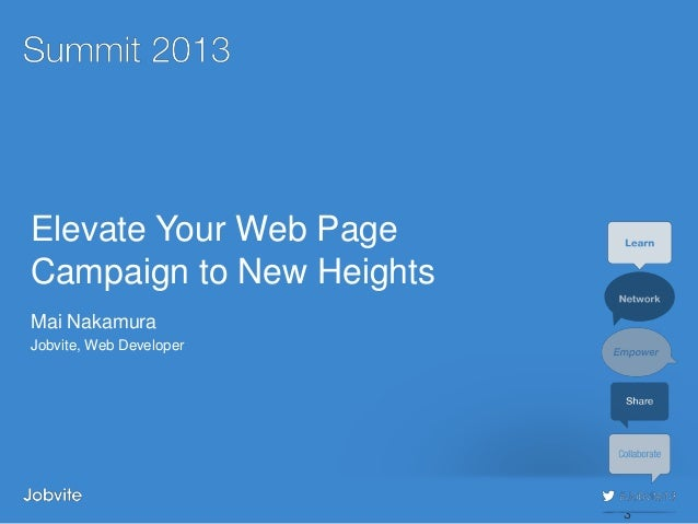 Summit 2013 - Sourcing3: Elevate Your Web Page Campaign to New Heights