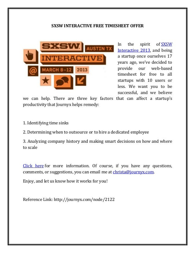 SXSW INTERACTIVE FREE TIMESHEET OFFER                                          In the spirit of SXSW                      ...