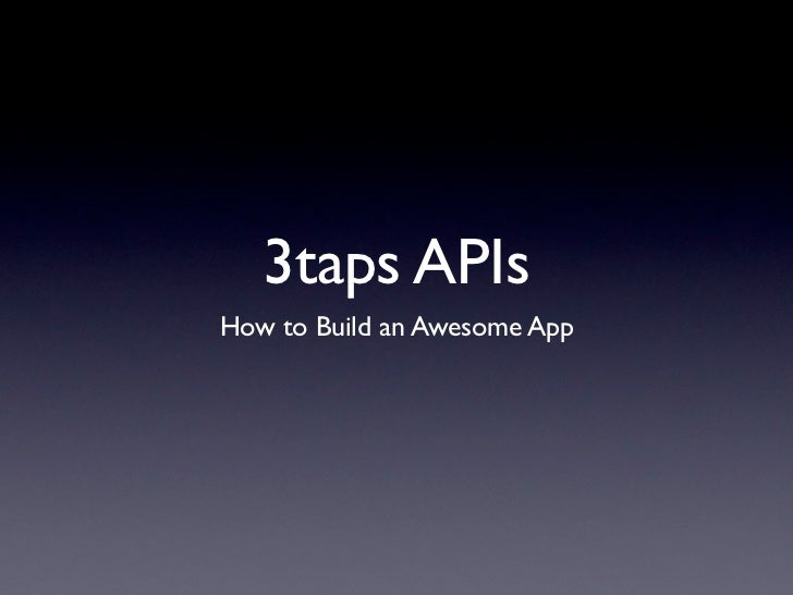 3taps APIsHow to Build an Awesome App