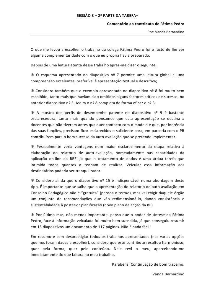 SESSÃO 3 – 2ª PARTE DA TAREFA–                                          Comentário ao contributo de Fátima Pedro          ...