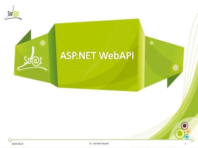2014-03-27 3T – ASP.NET WebAPI 1