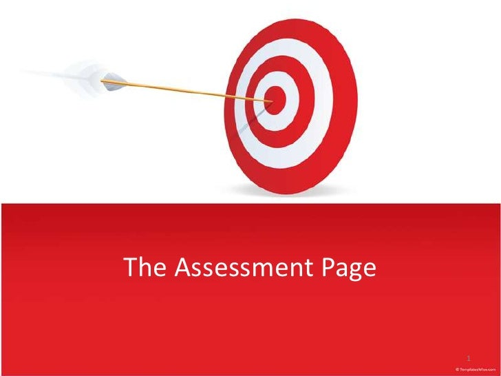 The Assessment Page<br />1<br />