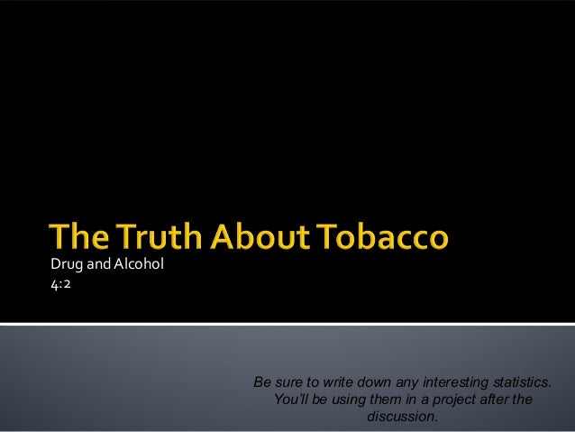 3 the truth about tobacco
