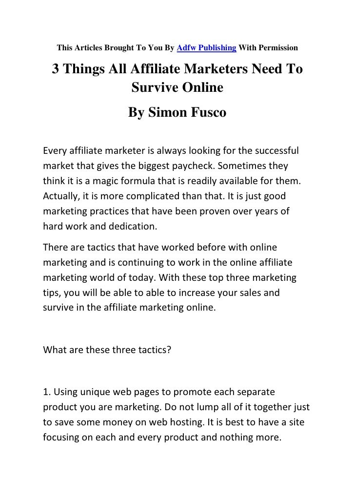 This Articles Brought To You By Adfw Publishing With Permission    3 Things All Affiliate Marketers Need To               ...