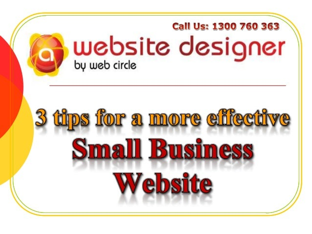 3 tips for a more effective Small Business Website