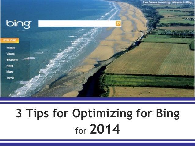 3 tips for Optimizing for Bing for 2014