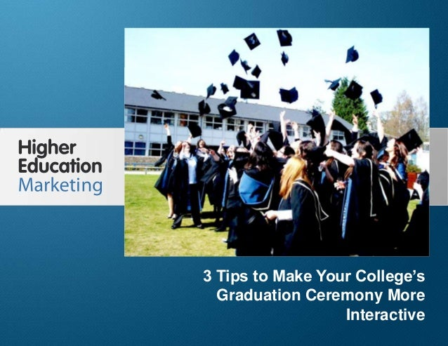 3 tips to make your college's graduation ceremony more interactive