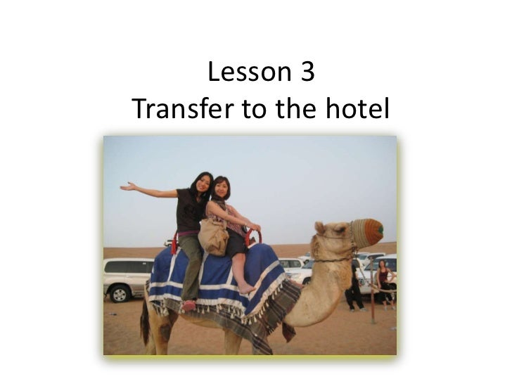 Lesson 3Transfer to the hotel<br />