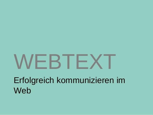 Erfolgreich kommunizieren im Web WEBTEXT