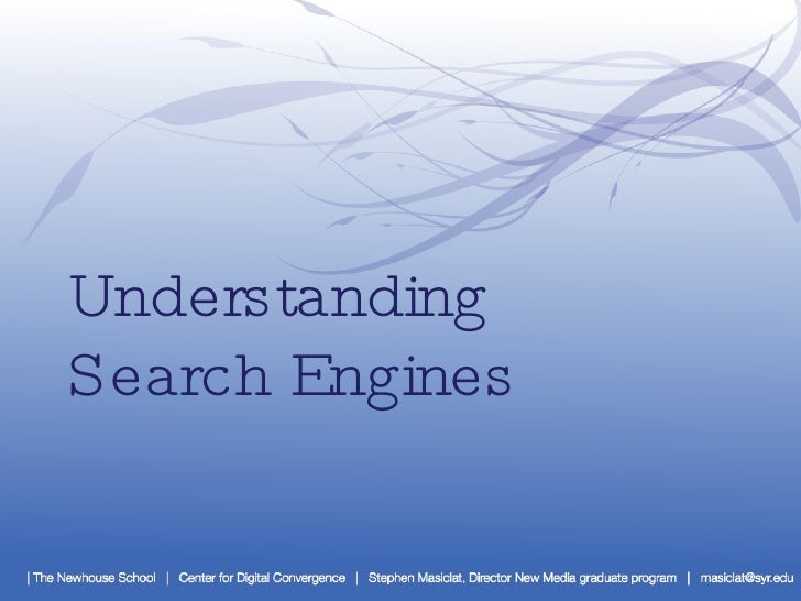 Understanding Search Engines
