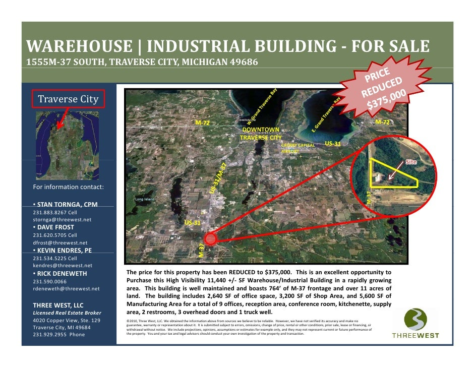 WAREHOUSE | INDUSTRIAL BUILDING ­ FOR SALE 1555M­37 SOUTH, TRAVERSE CITY, MICHIGAN 49686     Traverse City                ...