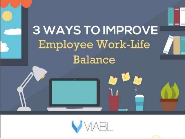 Employee Life Employee Work Life Balance
