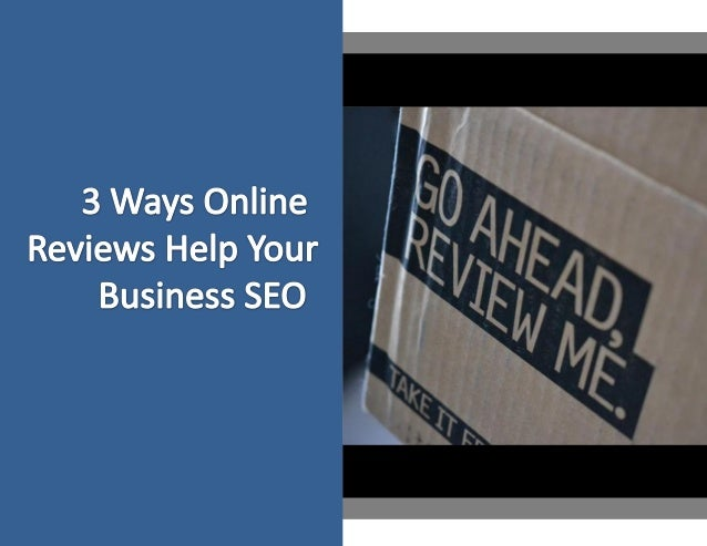 3 Ways Online Reviews Help Your Business SEO
