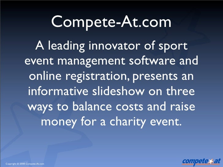 Compete-At.com                   A leading innovator of sport                event management software and                ...
