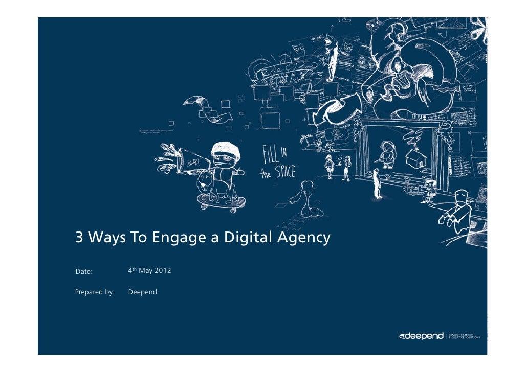 Three Ways To Engage A Digital Agency