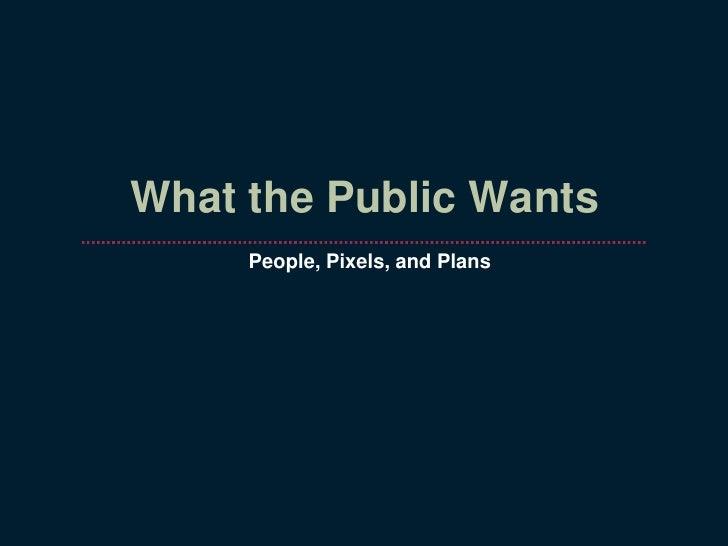 3 What The Public Wants - Gianni Longo