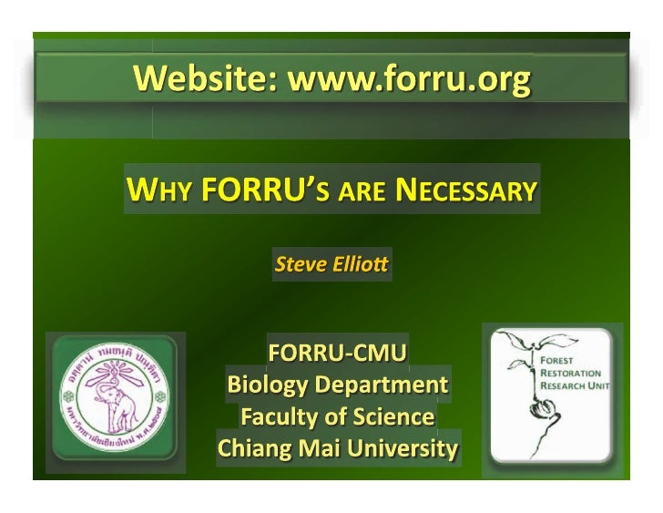 CHIANG MAI COURSE - Why FORRU's are necessary / Steve Elliott